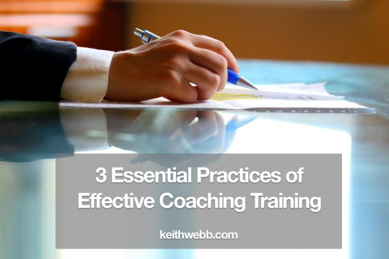 3 Essential Practices of Effective Coaching Training
