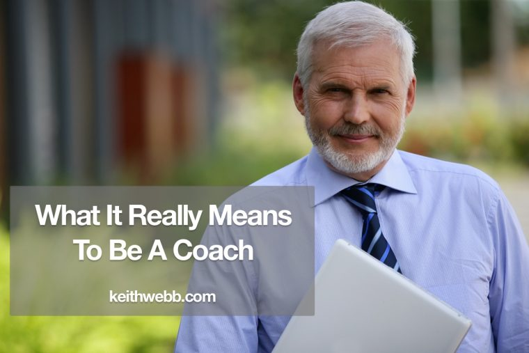 What It Really Means To Be A Coach