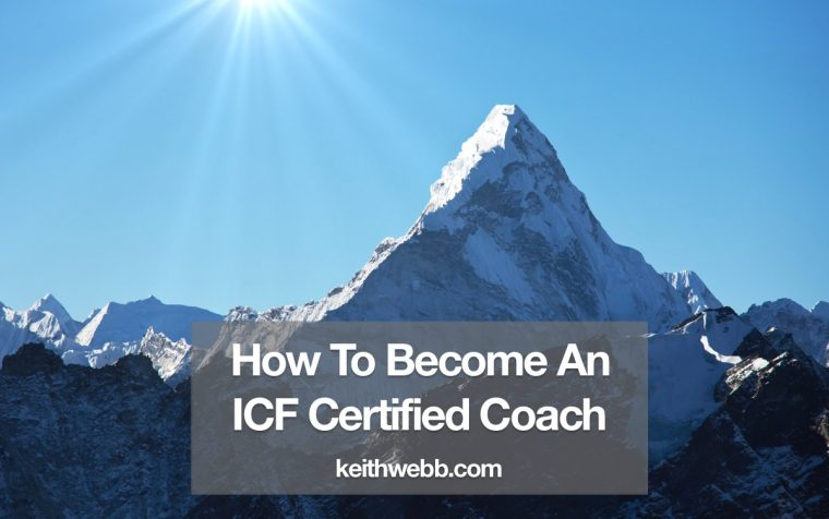 How To Become An ICF Certified Coach