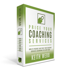 How To Price Coaching Services Based On Value - Keith Webb